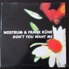 Discos de vinilo: NOSTRUM AND FRANK KÜNE - DON´T YOU WANT ME - MAXI - VINILO - 12 - NEW RECORDS - 2002. Lote 51771028