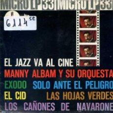 Discos de vinilo: EL JAZZ VA AL CINE / VARIOS (MICRO LP 33 RPM 5 TEMAS1962) PORTADA ABIERTA. Lote 51771140