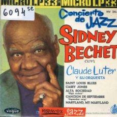 Discos de vinilo: SIDNEY BECHET / SAINT LOUIS BLUES / CASEY JONES + 3 (MICRO LP 33 RPM 5 TEMAS1962) PORTADA ABIERTA. Lote 51771170