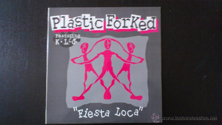 PLASTIC FORKED - FEATURING K.L.J. - FIESTA LOCA - MAXI - VINILO - 12 - DJ KAKO - JAVIER USIA - 1994 (Música - Discos de Vinilo - Maxi Singles - Techno, Trance y House)