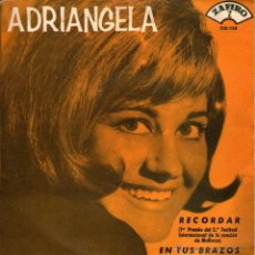 Discos de vinilo: ADRIANGELA - SINGLE VINILO 7'' - EDITADO EN ESPAÑA - RECORDAR + EN TUS BRAZOS - ZAFIRO 1965. Lote 51772116