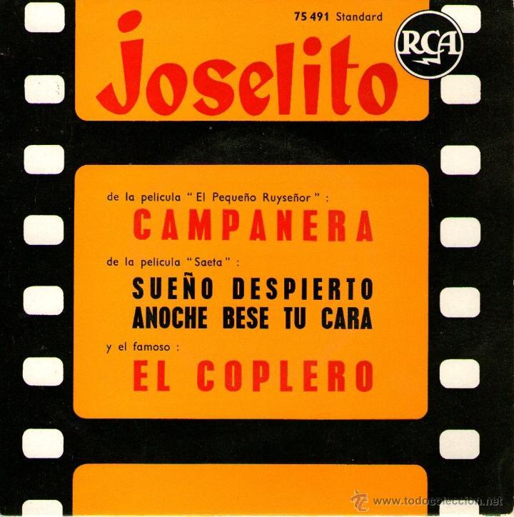 JOSELITO - EP SINGLE VINILO 7'' - EDITADO EN FRANCIA - CAMPANERA + 3 - RCA (Música - Discos de Vinilo - EPs - Solistas Españoles de los 50 y 60)