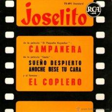 Discos de vinilo: JOSELITO - EP SINGLE VINILO 7'' - EDITADO EN FRANCIA - CAMPANERA + 3 - RCA. Lote 51772279