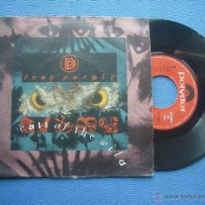 Discos de vinilo: DEEP PURPLE CALL OF THE WILD SINGLE SPAIN 1987 PDELUXE. Lote 51773233