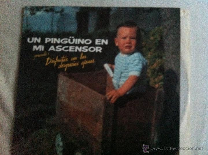 LP UN PINGUINO EN MI ASCENSOR-DISFRUTAR CON LAS DESGRACIAS AJENAS (Música - Discos - LP Vinilo - Grupos Españoles de los 70 y 80)
