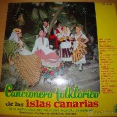 Discos de vinilo: CANCIONERO FOLKLÓRICO DE LAS ISLAS CANARIAS. Lote 51775295