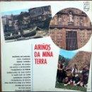 Discos de vinilo: AIRIÑOS DA MIÑA TERRA. GALICIA. DISCO VINILO. Lote 51775857