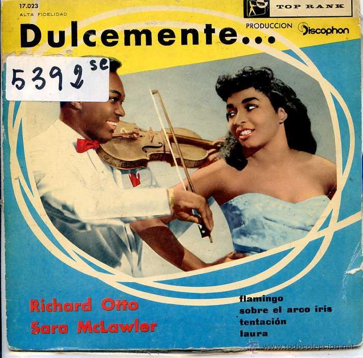 RICHARD OTTO Y SARAH MCLAWLER / FLAMINGO / LAURA / OVER THE RAINBOW / TENTACION (EP 1960) VINILO AZU (Música - Discos de Vinilo - EPs - Pop - Rock Internacional de los 50 y 60)