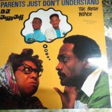 Discos de vinilo: PARENTS JUST DON'T UNDERSTAND THE PRINCE,PRINCIPE DE VELEZ,D.J. JAZZ Y JEFF.. Lote 51781549