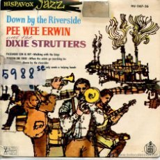 Discos de vinilo: PEE WEE ERWIN & THE DIXIE STRUTTERS / DOWN BY THE RIVERSIDE + 3 (EP 1960). Lote 51781812