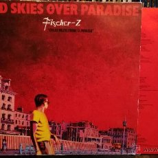 Disques de vinyle: FISCHER Z - RED SKIES OVER PARADISE. Lote 51784701