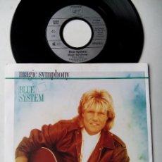 Discos de vinilo: BLUE SYSTEM. MAGIC SYMPHONY. SINGLE HANSA 112664. GERMANY 1989. DIETER BOHLEN. MODERN TALKING.. Lote 51785947