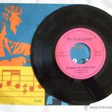 Discos de vinilo: SINGLE FUNDADOR 1972 - LAS RUMBAS DEL MAESTRO PERET - SIEMPRE - TRACATRA - LO MALO - PLEITOS TENGAS. Lote 51786092
