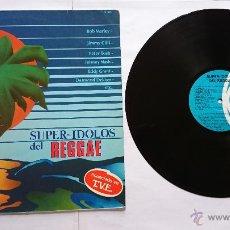 Discos de vinilo: VARIOS - SUPER IDOLOS DEL REGGAE (B. MARLEY, P. TOSH, E. GRANT, J. NASH, D. DEKKER, J. CLIFF) (1980). Lote 51793410