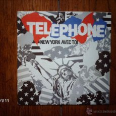 Discos de vinilo: TELEPHONE - NEW YORK AVEC TOI + IN PARIS . Lote 51800238