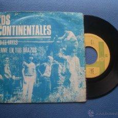 Discos de vinilo: LOS CONTINENTALES NO TE VAYAS SINGLE SPAIN 1966 PDELUXE. Lote 51804554