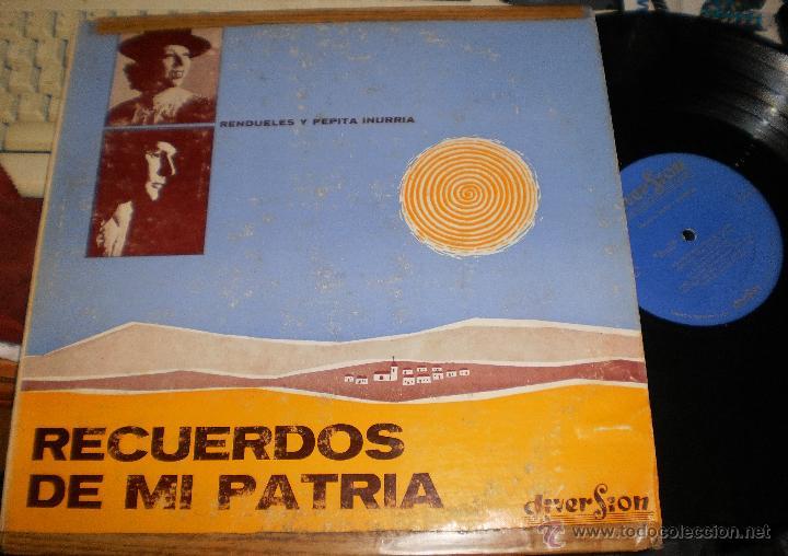 RENDUELES Y PEPITA INURRIA LP RECUERDOS DE MI PATRIA.VENEZUELA.VER FOTOS (Música - Discos - LP Vinilo - Flamenco, Canción española y Cuplé)