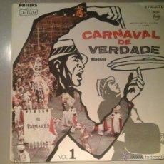 Discos de vinilo: CARNAVAL DE VERDADE 1968 VOL I. LP PHILIPS R765017L. BOSSA NOVA BRASIL. RARÍSIMO. Lote 51812304