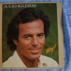 Discos de vinilo: JULIO IGLESIAS - HEY (LP). Lote 51812713