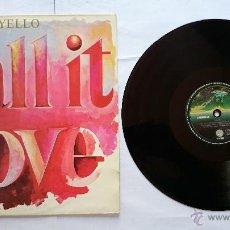 Discos de vinilo: YELLO - CALL IT LOVE (7:00) / L' HOTEL / CALL IT LOVE (6:26) (MAXI 1987). Lote 51814988
