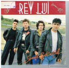 Disques de vinyle: REY LUI - SOMOS ROCK 'N' ROLL - SINGLE 1990 - PROMO. Lote 51816859