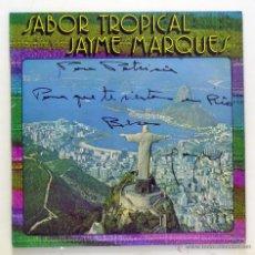 Discos de vinilo: JAYME MARQUES - 'SABOR TROPICAL' (LP VINILO. FIRMADO POR EL AUTOR). Lote 51819630