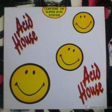 Discos de vinilo: ACID HOUSE - LP - VINILO - CONTIENE SUPER ACID POSTER - BLANCO Y NEGRO - 1989. Lote 51868962