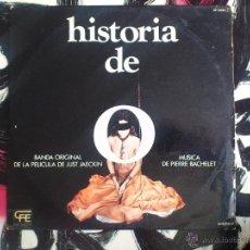 Discos de vinilo: HISTORIA DE O - BSO - PIERRE BACHELET - LP - VINILO - JUST JAECKIN - ZAFIRO - 1975. Lote 51884211