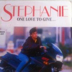 Discos de vinilo: 12 MAXI-STEPHANIE-ONE LOVE TO GIVE. Lote 51890624