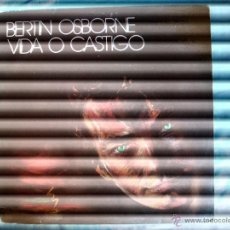 Discos de vinilo: BERTIN OSBORNE - VIDA O CASTIGO (LP). Lote 51892831