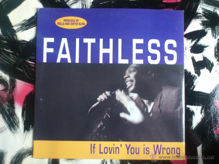 FAITHLESS - ROLLO AND SISTER BLISS - IF LOVIN´ YOU IS WRONG - MAXI - VINILO - CHEEKY - MAX - 1996 (Música - Discos de Vinilo - Maxi Singles - Techno, Trance y House)