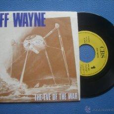 Discos de vinilo: JEFF WAYNE THE EVE OF THE WAR SINGLE SPAIN 1989 PDELUXE. Lote 51922824