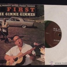 Discos de vinilo: SINGLE EP VINILOME FIRST AND THE GIMME GIMMES EPITAPH RECORDS PUNK ROCK. Lote 51925012