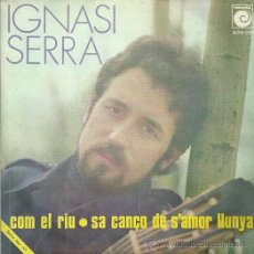 Discos de vinilo: IGNASI SERRA SINGLE SELLO NOVOLA AÑO 1970 EDITADO EN ESPAÑA PROMOCIONAL. Lote 51929377