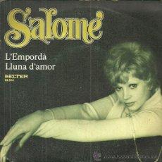 Discos de vinilo: SALOME SINGLE SELLO BELTER AÑO 1971 EDITADO EN ESPAÑA PROMOCIONAL. Lote 51929427