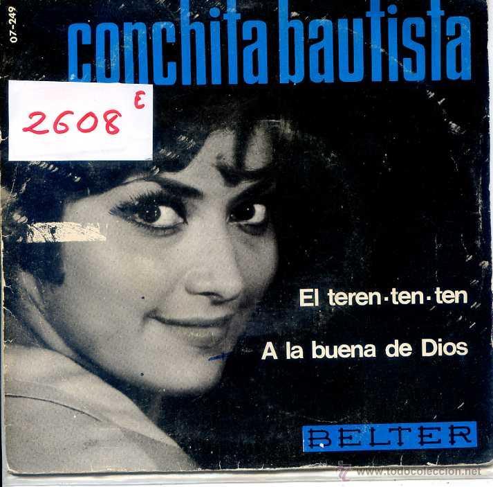 CONCHITA BAUTISTA / EL TEREN-TEN-TEN / A LA BUENA DE DIOS (SINGLE 1966) (Música - Discos - Singles Vinilo - Solistas Españoles de los 50 y 60)