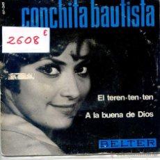 Discos de vinilo: CONCHITA BAUTISTA / EL TEREN-TEN-TEN / A LA BUENA DE DIOS (SINGLE 1966). Lote 51929621
