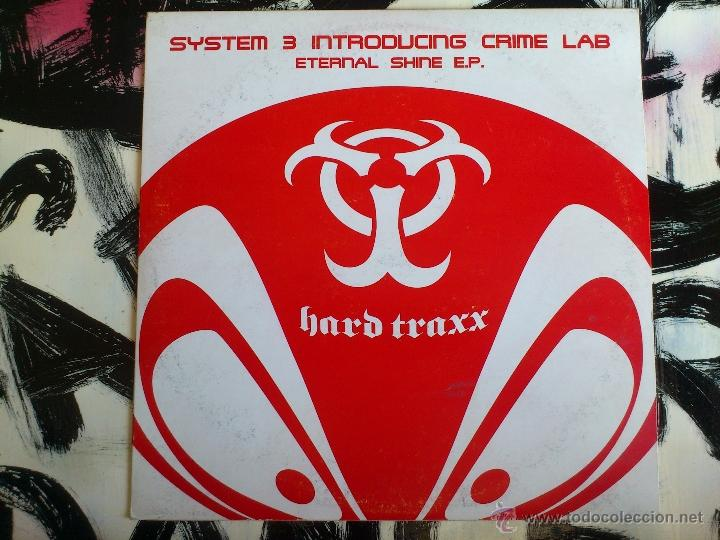 SYSTEM 3 INTRODUCING CRIME LAB - ETERNAL SHINE E.P. - HARD TRAXX - VINILO - 2001 (Música - Discos de Vinilo - EPs - Techno, Trance y House)