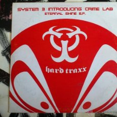 Discos de vinilo: SYSTEM 3 INTRODUCING CRIME LAB - ETERNAL SHINE E.P. - HARD TRAXX - VINILO - 2001. Lote 51930928