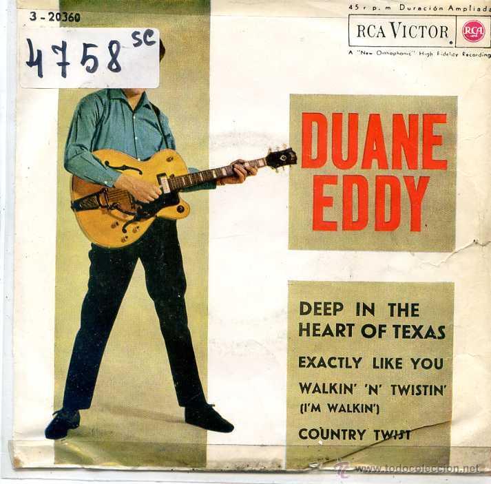 DUANE EDDY / DEEP IN THE HEART OF TEXAS / COUNTRY TWIST + 2 (EP 1962) (Música - Discos de Vinilo - EPs - Solistas Españoles de los 50 y 60)