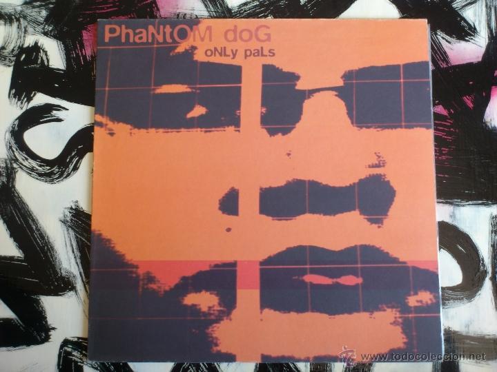 PHANTOM DOG - ONLY PALS - LP - VINILO - ELEFANT - 1995 (Música - Discos - LP Vinilo - Pop - Rock Internacional de los 90 a la actualidad)