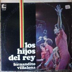 Discos de vinilo: LOS HIJOS DEL REY - CON FERNANDITO VILLALONA . LP . 1977 USA . Lote 51955765