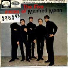 Discos de vinilo: MANFRED MANN / THERE'S NO LIVING WITHOUT LOVING / LET'S GO GET STONED + 2 (EP 1966). Lote 51964508