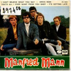 Discos de vinilo: MANFRED MANN / I CAN'T BELIEVE WHTA YOU SAY / DRIVA MAN + 2 (EP 1966). Lote 51964562