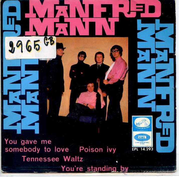 MANFRED MANN / YOU GAVE ME SOMEBODY TO LOVE / POISON IVY + 2 (EP 1966) (Música - Discos de Vinilo - EPs - Pop - Rock Internacional de los 50 y 60)