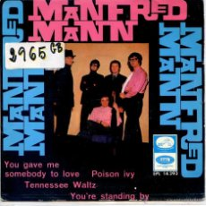 Discos de vinilo: MANFRED MANN / YOU GAVE ME SOMEBODY TO LOVE / POISON IVY + 2 (EP 1966). Lote 51964737