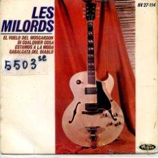 Discos de vinilo: LES MILORDS / EL VUELO DEL MOSCARDON / CABALGATA DEL DIEABLO + 2 (EP 1964). Lote 51965005