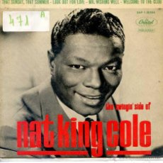 Discos de vinilo: NAT KING COLE / THAT SUNDAY, THAT SUMMER / LOOK OUT FOR LOVE + 2 (EP 1963). Lote 51965288