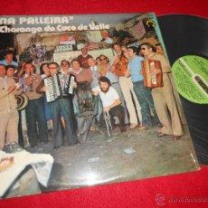Discos de vinilo: NA PALLEIRA CHARANGA DO CUCO DE VELLE LP 1980 DIAPASON FOLK TRADICIONAL GALICIA GALIZA EX. Lote 115192922