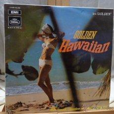 Discos de vinilo: GOLDEN HAWAIAN .ROYAL HAWAIIAN BOYS.. Lote 51969691